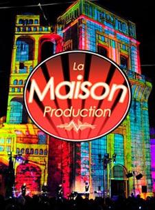 Maison production, producteur de nombreux spactacles son et lumière avec Damien Fontaine